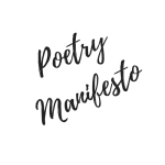Creating A Poetry Manifesto